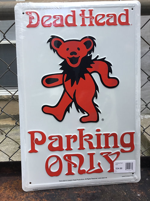 Grateful Dead-Dancing Bear- Deadhead Parking- Novelty Parking Sign