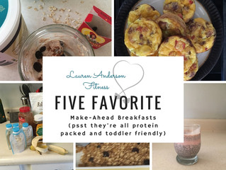 Five for Friday: My 5 Favorite Make-Ahead Breakfasts