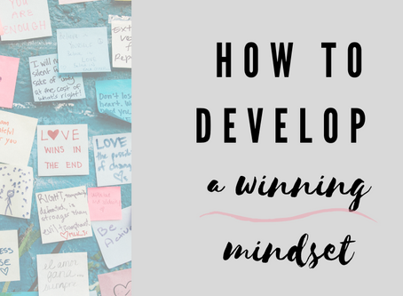 HOW TO DEVELOP A WINNING MINDSET