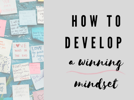 HOW TO DEVELOP A WINNING MINDSET