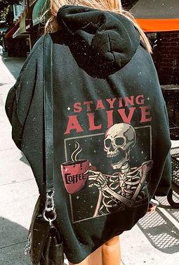 Staying Alive Coffee hoodie