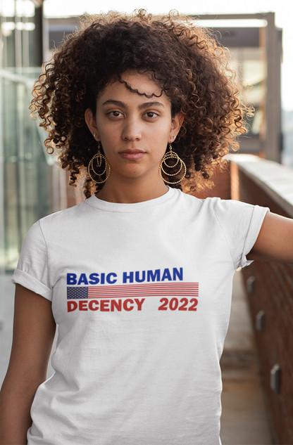 Basic Human Decency 2022 unisex tee