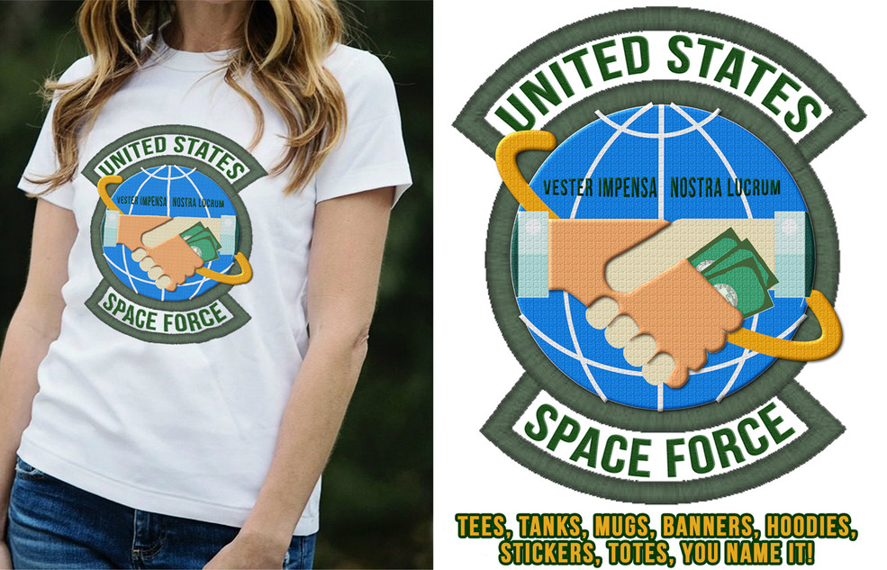 US Space Force - Your Costs Our Profits