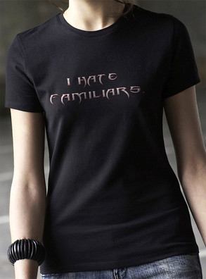 I Hate Familiars tee shirt