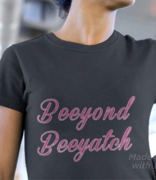 Beeyond Beeyatch