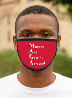 Morons Are Getting Arrested face mask 2.