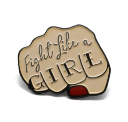 Fight Like a Girl Brooch