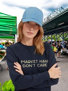 Market Hair Don't Care ladies' sweatshir