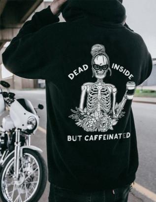 Dead Inside But Caffeinated Women's Hoodie