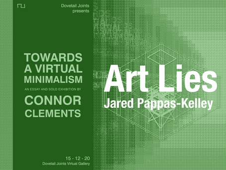 Feature: Jared Pappas-Kelley - Art Lies