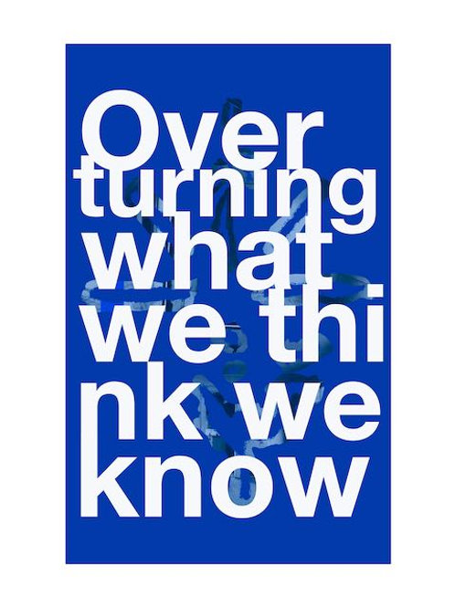 Overturning what we think we know