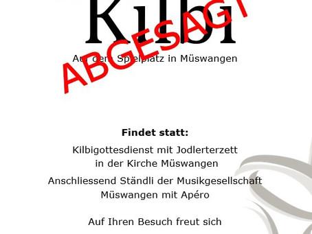 Dorf Kilbi Müswangen abgesagt!