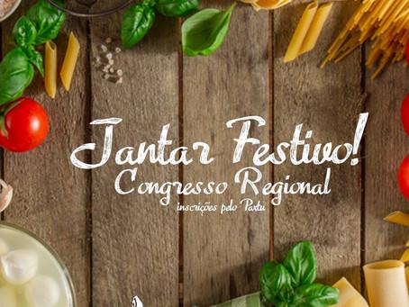 Jantar Festivo no Congresso Regional
