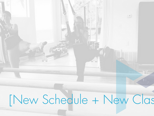 New Schedule + New Classes