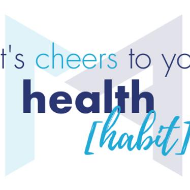 Cheers to Your Health [Habit] Celebration! 🥂