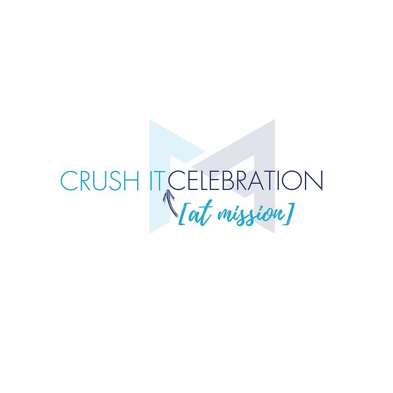 CRUSH IT [Rooftop] Celebration!!!