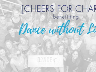 [CHEERS FOR CHARITY] benefitting Dance Without Limits