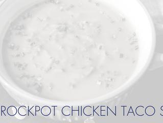 [Crockpot Chicken Taco Soup]