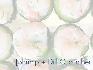 Shrimp + Dill Cucumber Bites