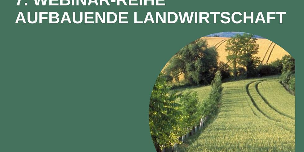 Webinar-Reihe Aufbauende Landwirtschaft
