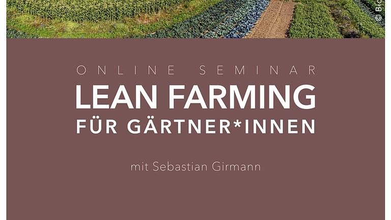 Lean Farming für Gärtner*innen