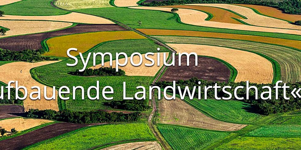 Symposium Aufbauende Landwirtschaft
