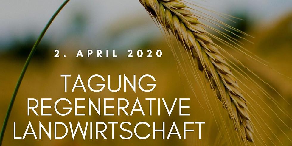 Tagung Regenerative Landwirtschaft