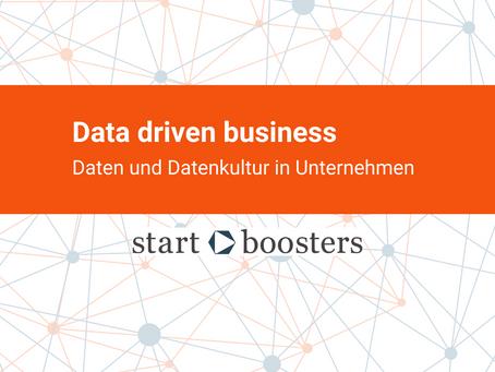 Data Driven Business: Über Daten und Datenkultur in Unternehmen