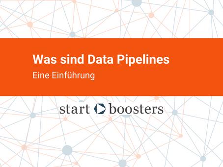 Was sind Data Pipelines? Eine Einführung