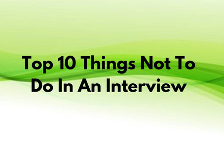 Top 10 things not to do in a job interview