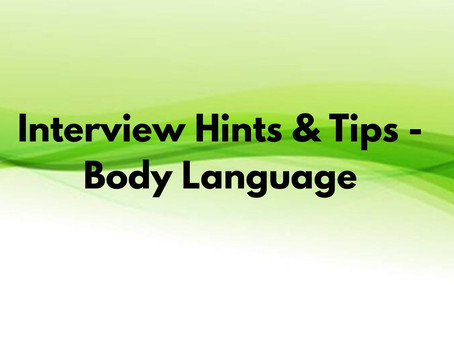 Interview Hints & Tips - Body Language