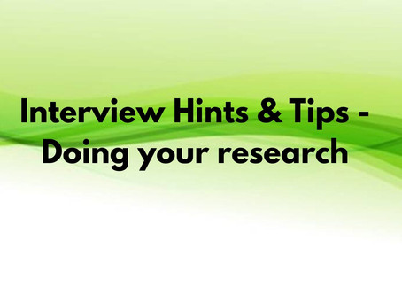 Interview Hints & Tips - Doing your research