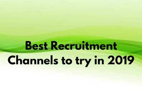 Best Recruitment Channels to try in 2019