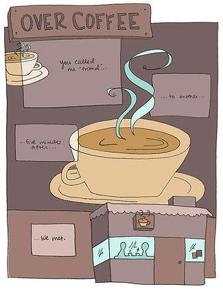 """Over Coffee"" - Graphic Poem"