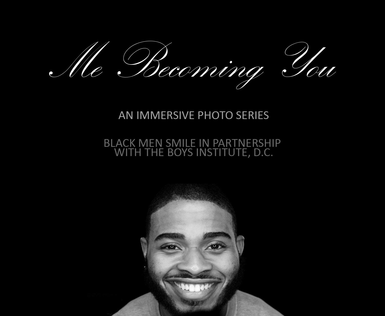 Black Men Smile - Me Becoming You 1