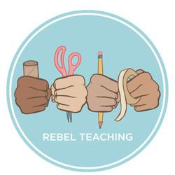 Rebel Teaching