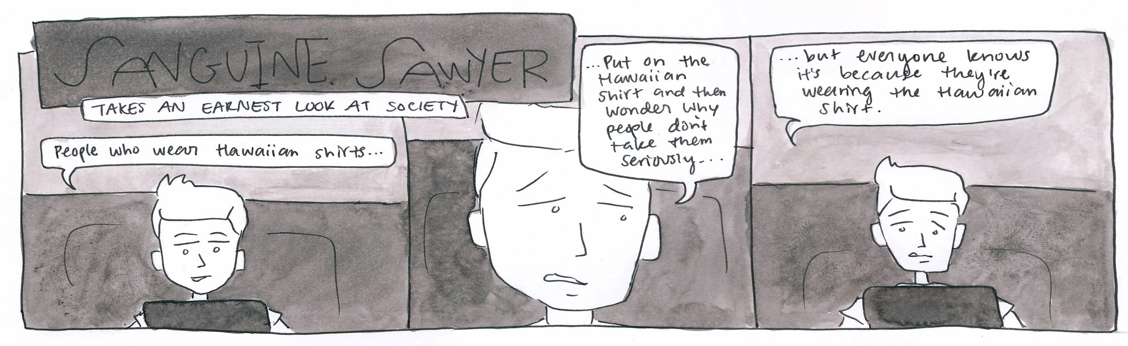 Sawyer Takes a Look at Society