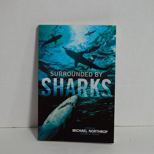 """Surrounded by Sharks"" by Michael Northrop Paperback"