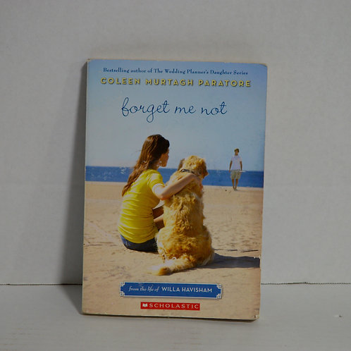 """Forget me Not"" by Coleen Murtagh Paratore Paperback"