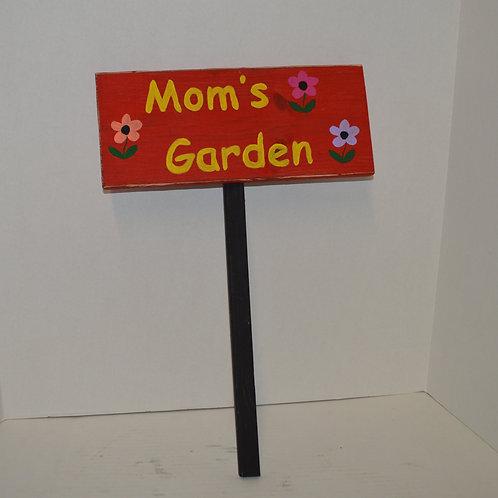 Mom's Garden Sign