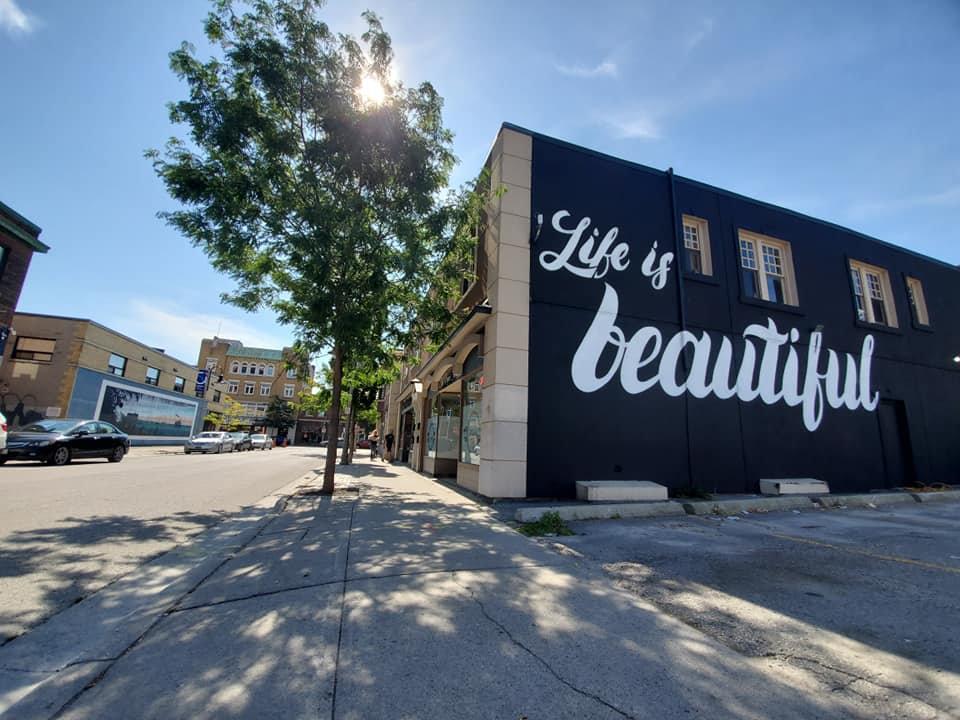 Life is beautiful mural in downtown Oshawa.