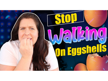 Walking on Eggshells with Your Addicted Loved One?