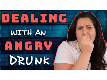 5 Strategies For Dealing With An Angry Drunk Person