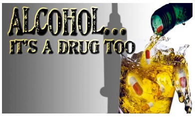 Alcohol is a dangerous drug
