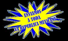 Enviamos a toda la republica mexicana