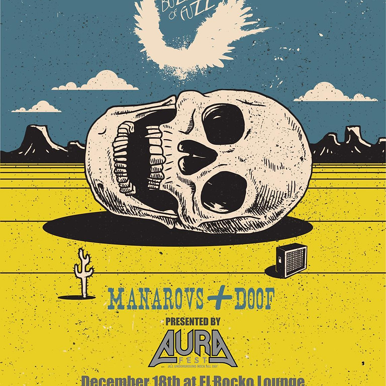 Order Of The Owl, The Buzzards of Fuzz, Manarovs, Doof at El Rocko Lounge