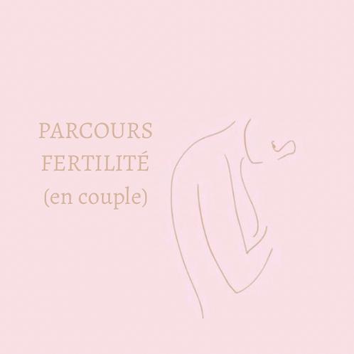 PARCOURS FERTILITÉ (EN COUPLE)