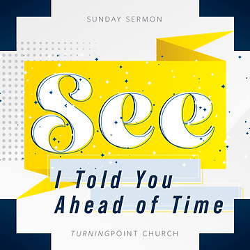 154 - See, I Told You Ahead of Time By Pastor Jeff   LT38753