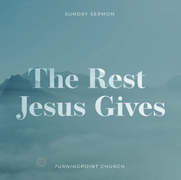 The Rest Jesus Gives