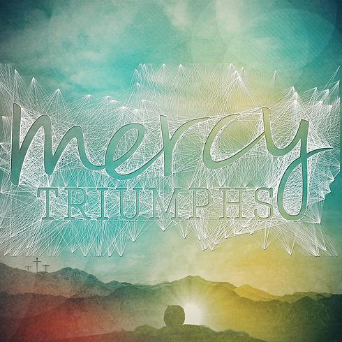Mercy Triumps 5x5.jpeg